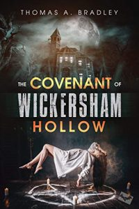 The Covenant of Wickersham Hollow